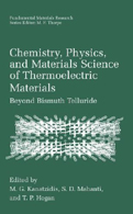 Image of Chemistry, Physics and Materials Science of Thermoelectric Materials: Beyond Bismuth Telluride